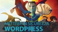 La Sicurezza di WordPress