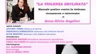 """""""La violenza declinata"""" di Anna Silvia Angelini, oggi la presentazione."""