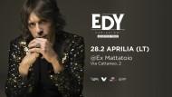 Il 28 febbraio EDY live all'Ex-Mattatoio di Aprilia.