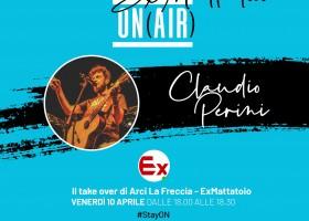 Ex Mattatoio On Air: Claudio Perini live oggi in diretta dalle 18.