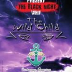 The wild child dall'etere al palco