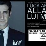 """Luca Angeletti """"Pazzo d'Amore"""" per Spazio 47"""