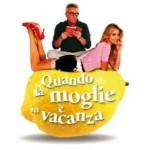 """Al Teatro Europa """"Quando la moglie è in vacanza"""""""