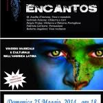 """Artisti in Sinergia: """"Encantos"""" al teatro Spazio 47"""