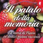 Il Palato della Memoria: l'ultimo libro di Roberto Campagna