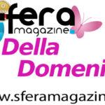 Nuovo progetto editoriale di Sfera: nasce il Magazine della Domenica