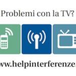 """Interferenze TV, attivato il servizio """"Help Interferenze"""""""