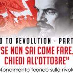 """""""Road to Revolution"""": terzo incontro di approfondimento sulla Rivoluzione d'Ottobre"""