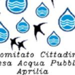 """Comitato Acqua Pubblica Aprilia: """"Class action contro partite pregresse…ci siamo"""""""