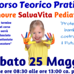 25 Maggio, Corso Manovre Salvavita Pediatriche