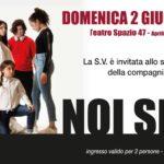 """Allo Spazio 47 di Aprilia va in scena lo spettacolo teatrale """"Noi siamo"""""""