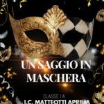 """Aprilia, all'I.C. Matteotti va in scena il """"Saggio in maschera""""."""