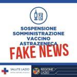 """Unità Crisi Lazio: """"Fake news su stop vaccino AstraZeneca""""."""