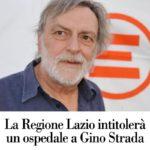 La Regione Lazio intitolerà un ospedale a Gino Strada.